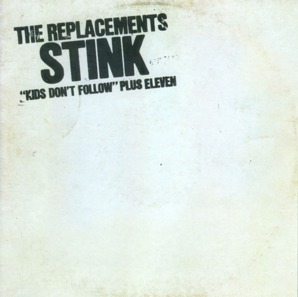 The Replacements Stink Cover Art