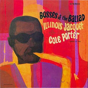 Illinois Jacquet Bosses of the Ballad Cover Art