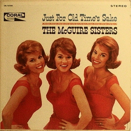 The McGuire Sisters Just For Old Time's Sake cover art