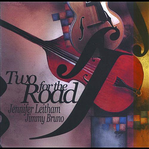 Jimmy Bruno & Jennifer Leitham Two for the Road Cover Art