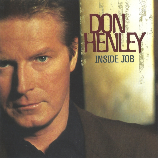 Don Henley Inside Job Cover Art
