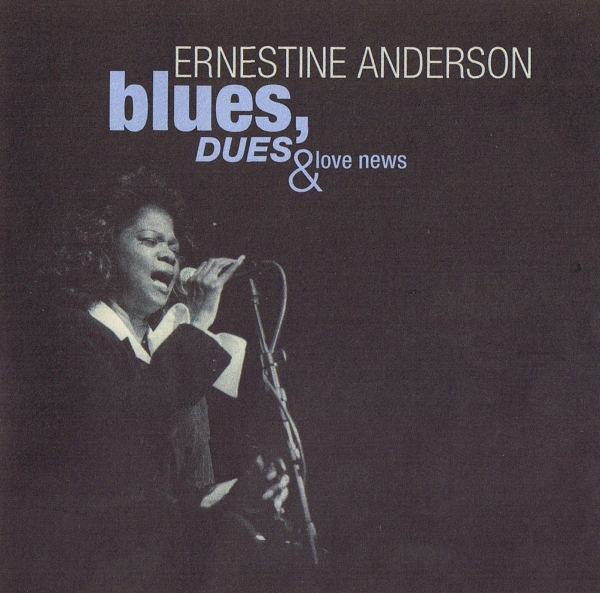 Ernestine Anderson Blues, Dues & Love News cover art