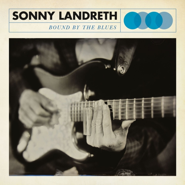Sonny Landreth Bound by the Blues Cover Art
