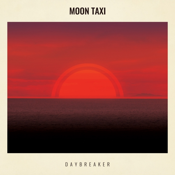 Moon Taxi Daybreaker cover art