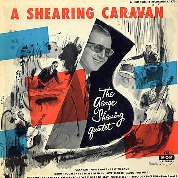 The George Shearing Quintet A Shearing Caravan cover art