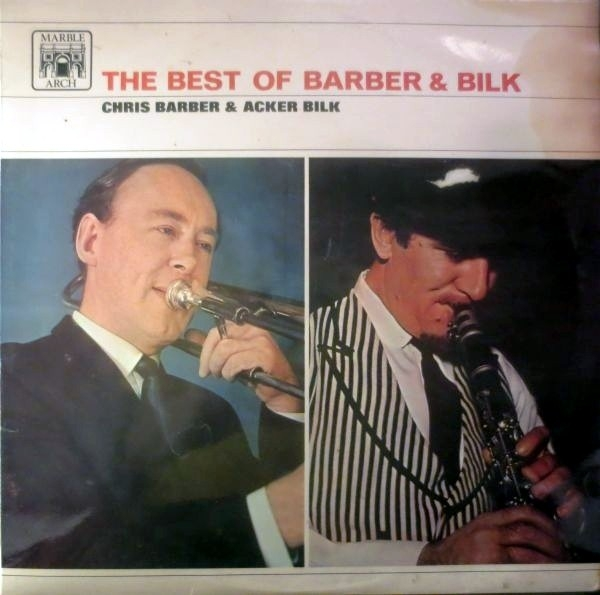 Chris Barber's Jazz Band The Best of Barber & Bilk Volume One cover art