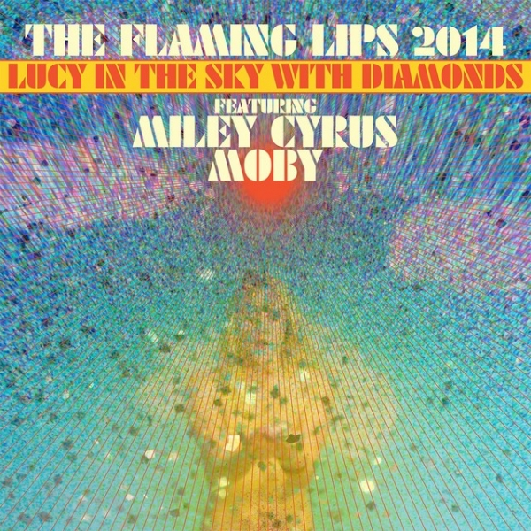 The Flaming Lips Lucy in the Sky with Diamonds Cover Art