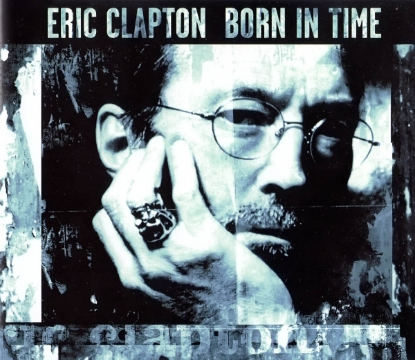 Eric Clapton Born in Time cover art