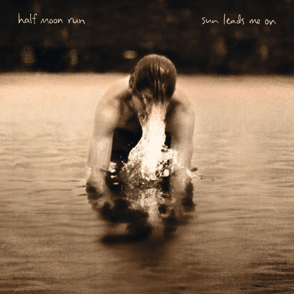Half Moon Run Sun Leads Me On cover art