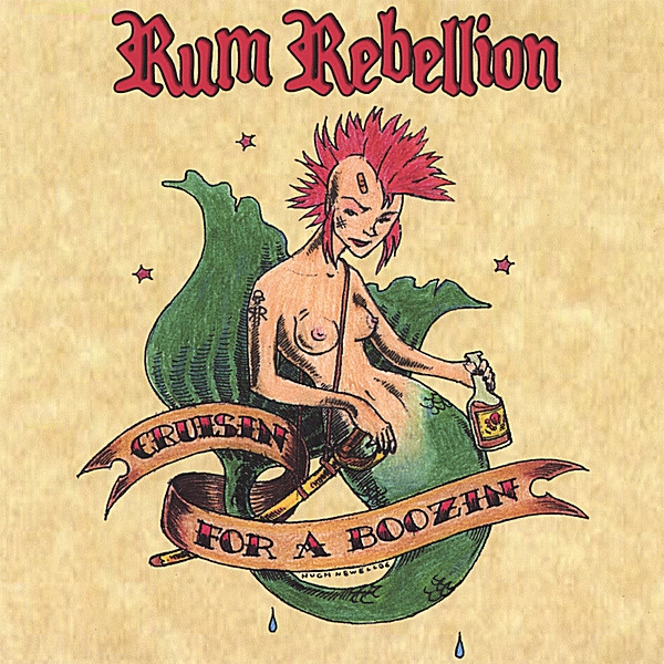 Rum Rebellion Cruisin' For A Boozin' cover art