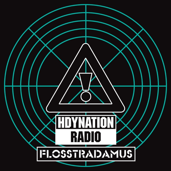 Flosstradamus HDYNATION RADIO Cover Art