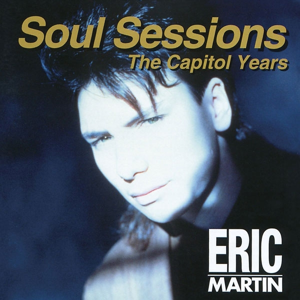 Eric Martin Soul Sessions: The Capitol Years cover art