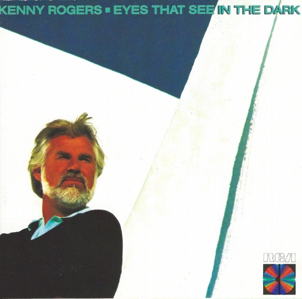 Kenny Rogers Eyes That See in the Dark Cover Art