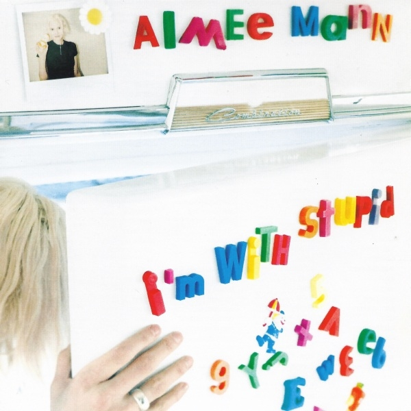 Aimee Mann I'm With Stupid cover art