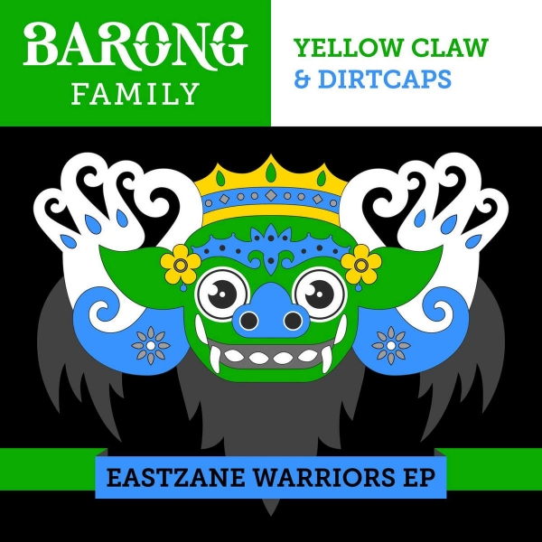 Yellow Claw & Dirtcaps Eastzane Warriors EP Cover Art