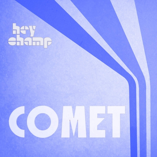 Hey Champ feat. BeuKes Comet Cover Art