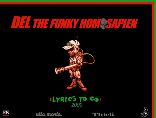 Del the Funky Homosapien Lyrics to Go 2009 Cover Art