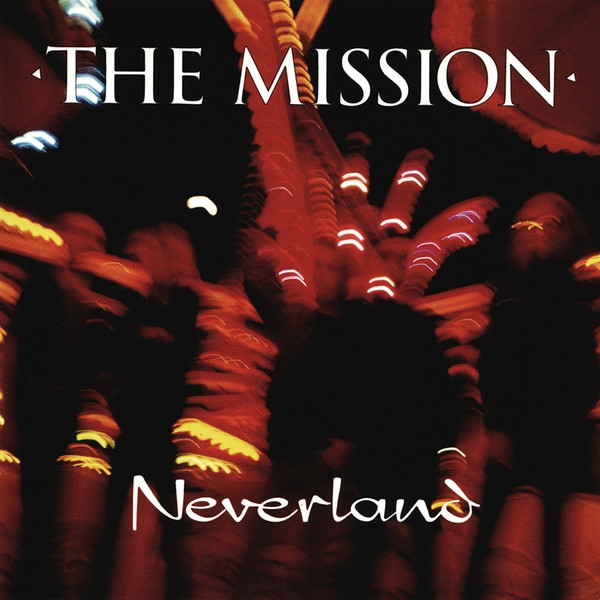 The Mission Neverland cover art