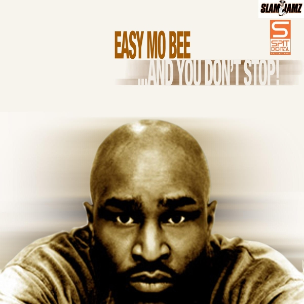Easy Mo Bee …And You Don't Stop! Cover Art