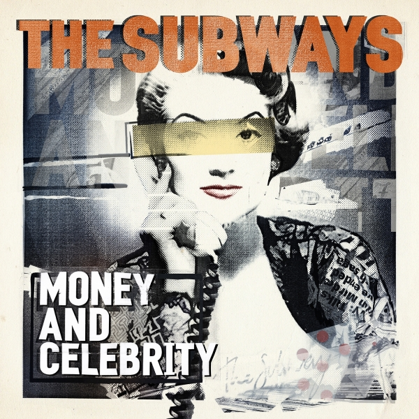 The Subways Money and Celebrity cover art