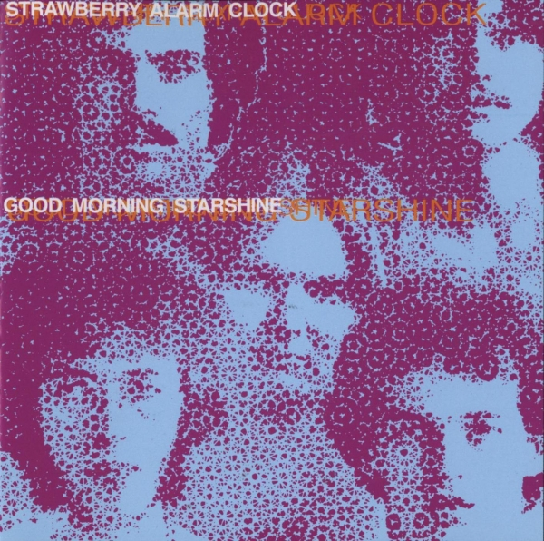 Strawberry Alarm Clock Good Morning Starshine Cover Art