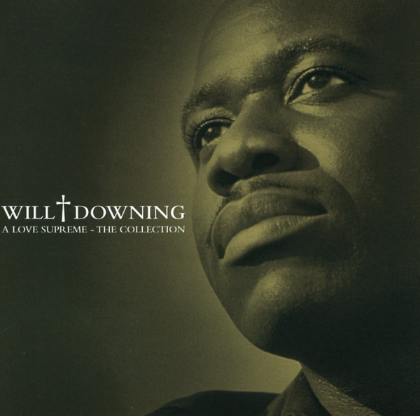 Will Downing A Love Supreme - The Collection Cover Art
