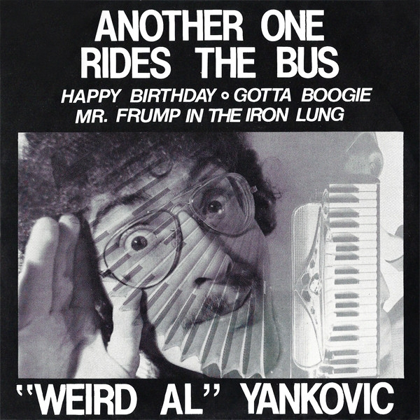 """Weird Al"" Yankovic Another One Rides the Bus Cover Art"