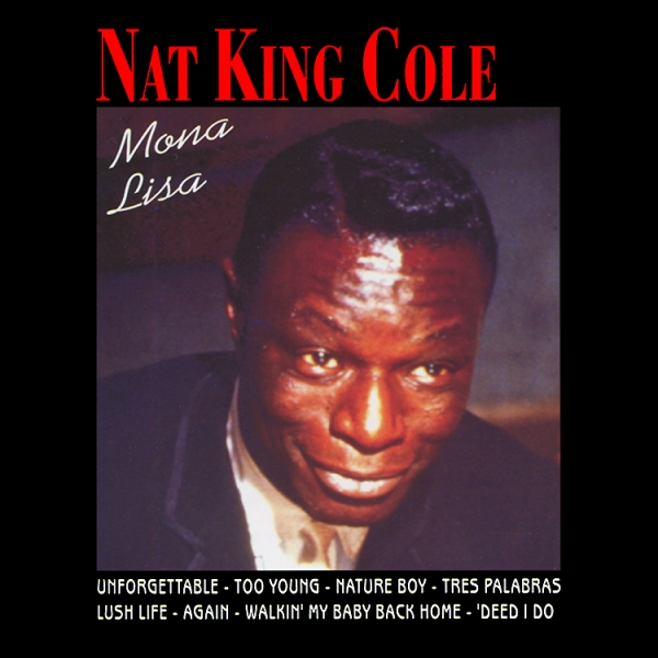 Nat King Cole Mona Lisa cover art