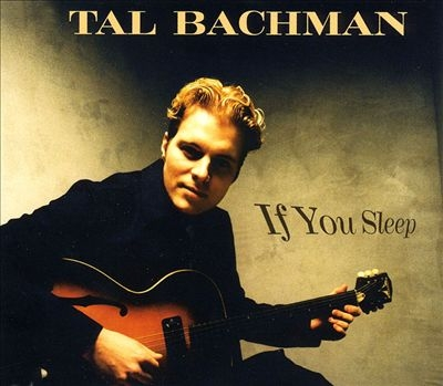Tal Bachman If You Sleep Cover Art