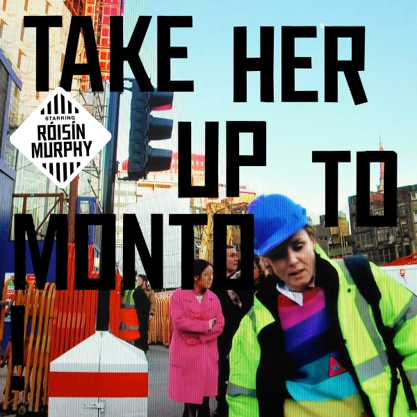 Róisín Murphy Take Her Up to Monto cover art