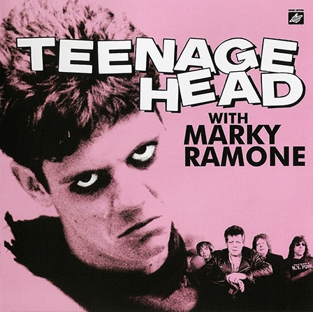 Teenage Head With Marky Ramone Teenage Head With Marky Ramone Cover Art