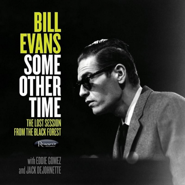 Bill Evans, Eddie Gomez, Jack DeJohnette Some Other Time: The Lost Session From the Black Forest Cover Art