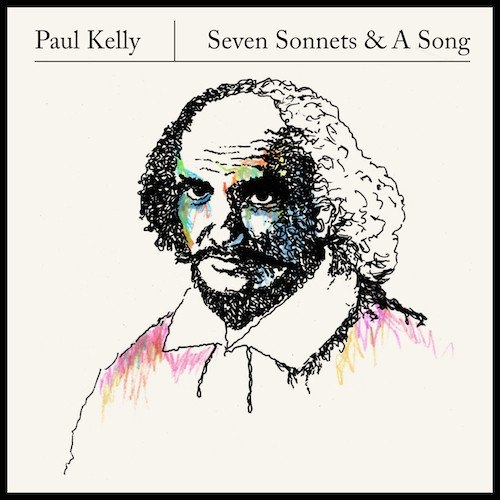 Paul Kelly Seven Sonnets & A Song cover art