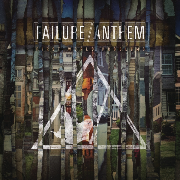 Failure Anthem First World Problems cover art