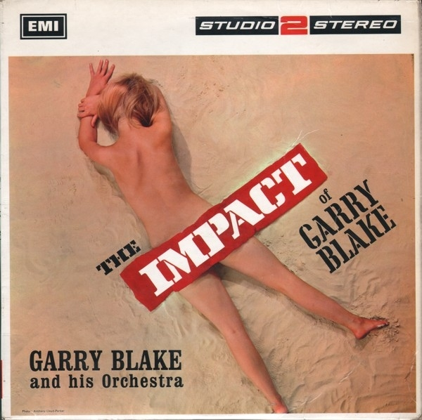 Gary Blake and His Orchestra The Impact of Garry Blake cover art