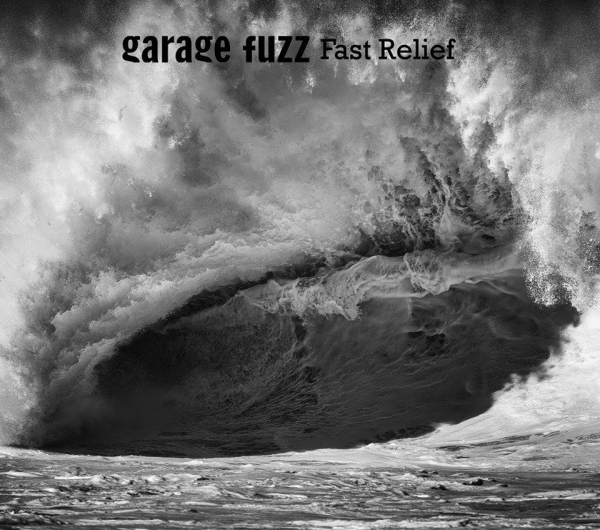 Garage Fuzz Fast Relief Cover Art