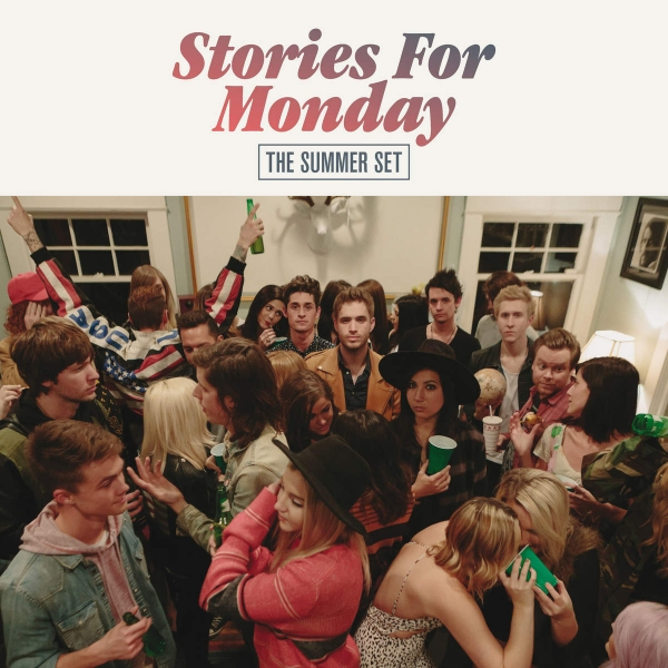 The Summer Set Stories for Monday Cover Art