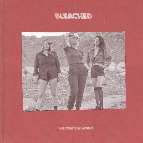 Bleached Welcome the Worms cover art