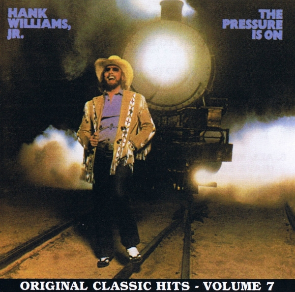 Hank Williams, Jr. The Pressure Is On Cover Art