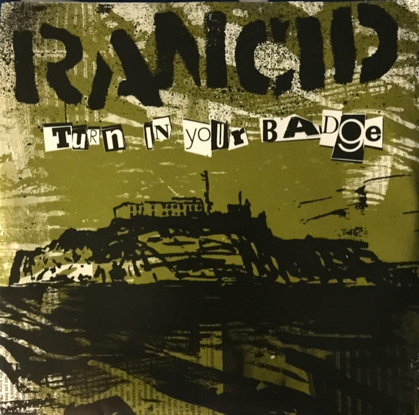 Rancid Turn In Your Badge Cover Art