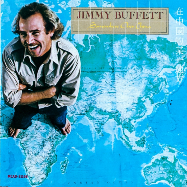 Jimmy Buffett Somewhere Over China cover art
