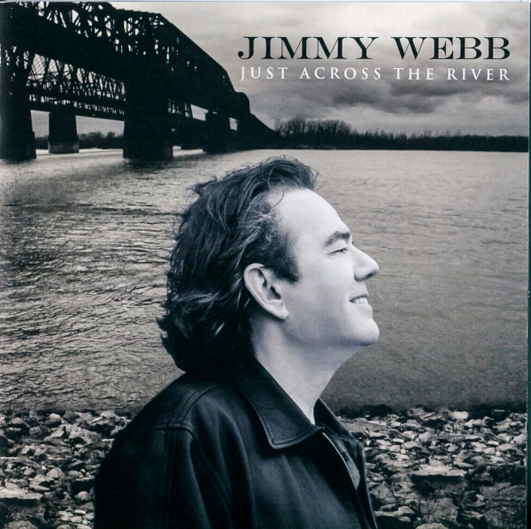 Jimmy Webb Just Across the River Cover Art