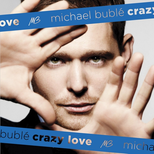 Michael Bublé Crazy Love cover art