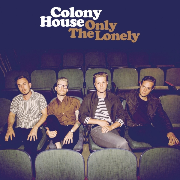 Colony House Only The Lonely Cover Art