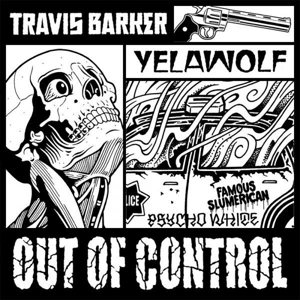Travis Barker & Yelawolf Out of Control Cover Art