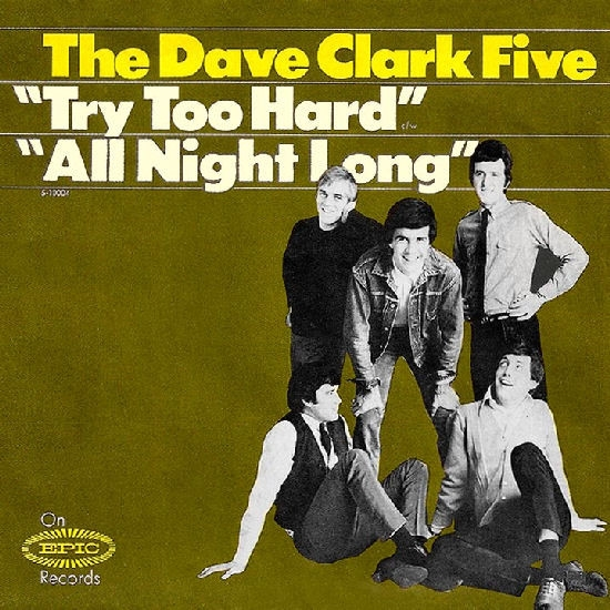 The Dave Clark Five Try Too Hard / All Night Long Cover Art