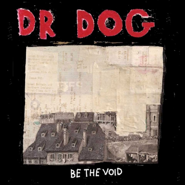 Dr. Dog Be the Void cover art