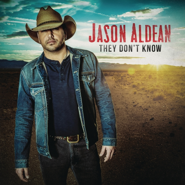Jason Aldean They Don't Know cover art
