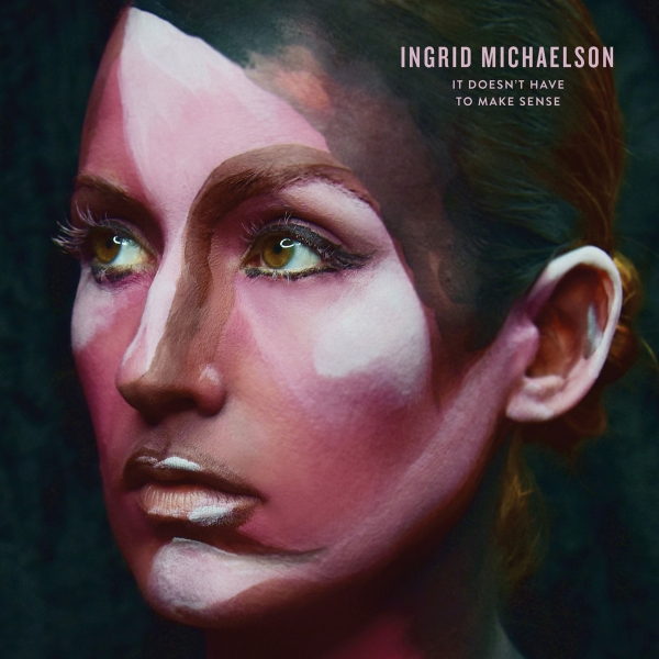 Ingrid Michaelson It Doesn't Have to Make Sense cover art