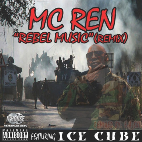 MC Ren featuring Ice Cube Rebel Music (remix) Cover Art